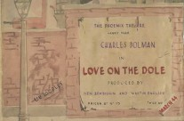 'Love on the Dole' by The Phoenix Theatre (Hanky Park), Changi P.O.W. Camp, Singapore (March 4th 1944)